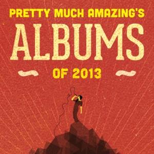 PMA 2013 Albums